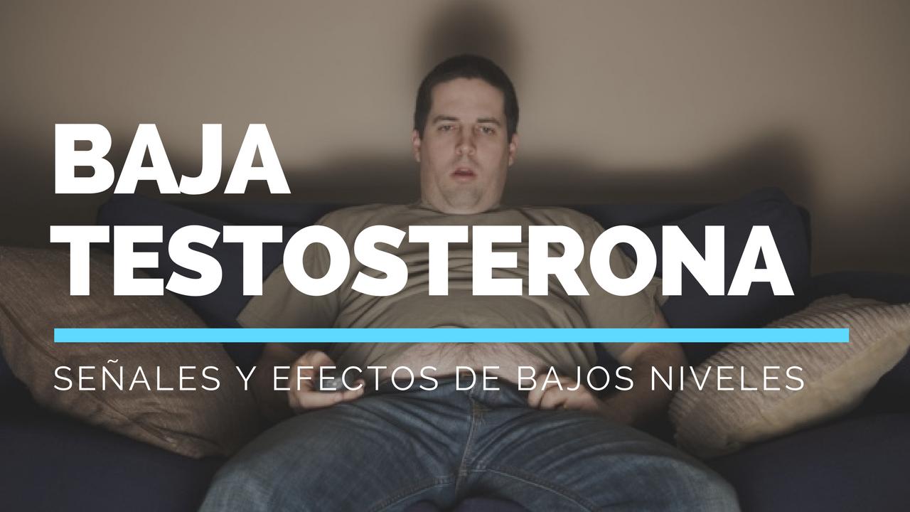 Señales De Bajos Niveles De Testosterona En Hombre – Efectos