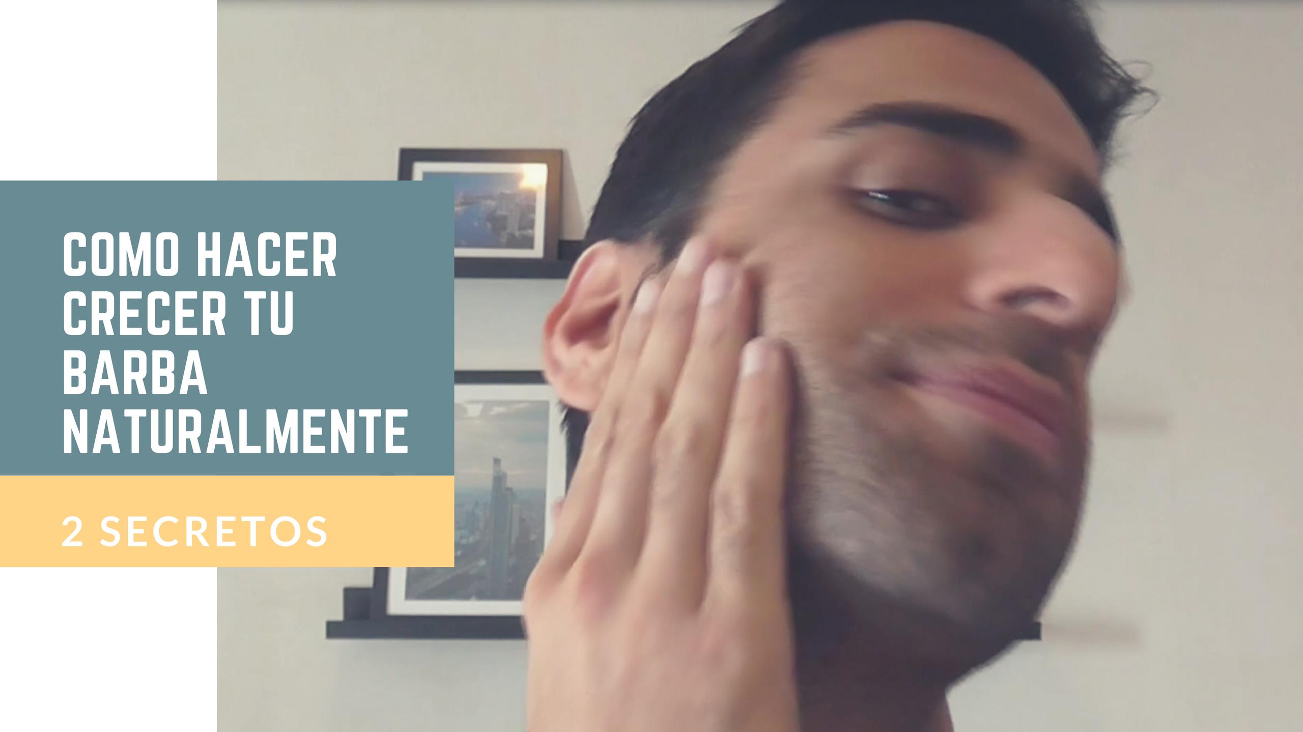 2 Trucos Para Hacer Crecer Tu Barba De Forma Natural